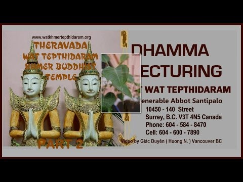 Wat Tepthidaram 22-03-2014 p 2 of 2 video by huong N Van BC Canada