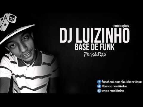 Base De Funk Ostentação 2014 ( DJ Luizinho )