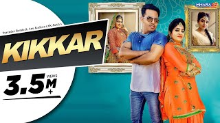 KIKKAR Surender Romio Anu Kadyan (AK Jatti) Video HD Download New Video HD