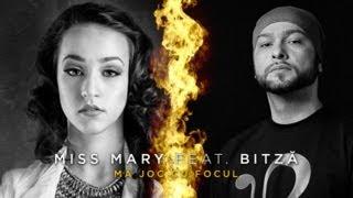 Miss Mary feat. Bitză - Mă joc cu focul