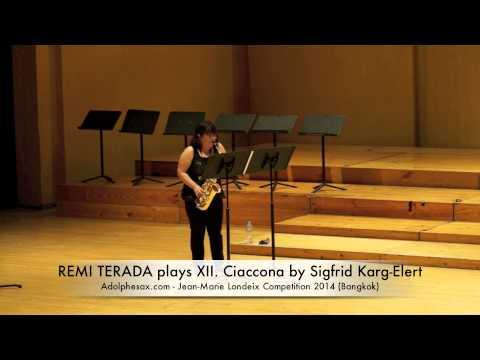 REMI TERADA plays XII Ciaccona by Sigfrid Karg Elert