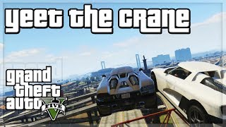 "GTA V - ""Yeet the Crane"" w/ The Sidemen"