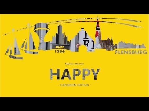 Pharrell Williams - Happy FLENSBURG EDITION [We are happy from Flensburg]