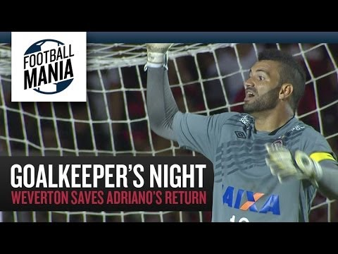 Goalkeepers's Night - Weverton (Atlético Paranaense) saves Adriano's return!!!