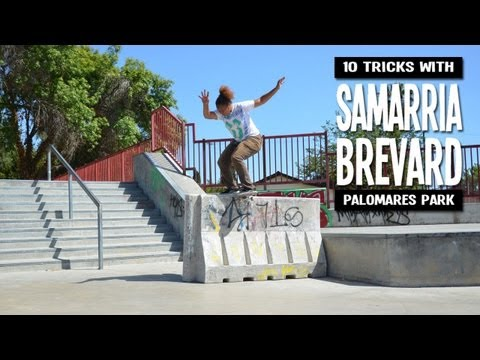 10 Tricks with Samarria Brevard - Pomona Skatepark