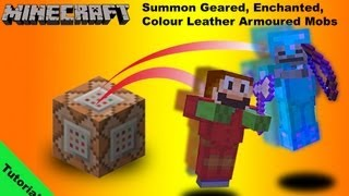 Tutorial Summoning Mobs With Coloured And Enchanted Armour