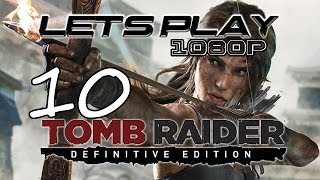 Tomb Raider Definitive Edition Let's Play Part 10