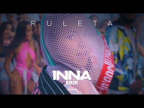 INNA ft. Erik - Ruleta