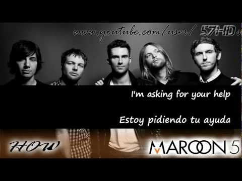 Maroon 5 - How HD Subtitulado Español English Lyrics