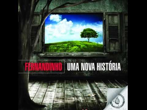Fernandinho - FAZ CHOVER (CD Uma Nova História)