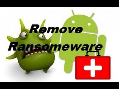 How To Remove Delete Ransomeware Virus From Android Phone