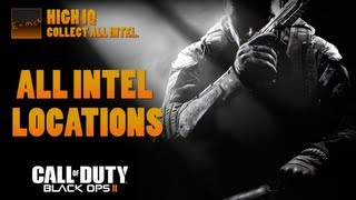 Call Of Duty: Black Ops 2 All Intel Locations (High IQ