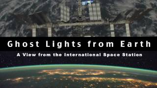 Ghost Lights from Earth Orbit