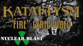 KATAKLYSM - Fire (LYRIC VIDEO)