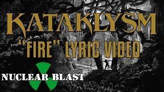 KATAKLYSM - Fire (LYRIC VIDEO)