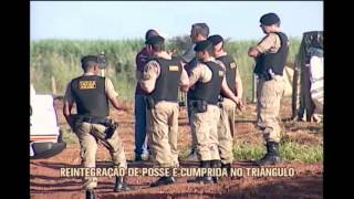 Pol�cia Militar cumpre mandado de reintegra��o de posse no Tri�ngulo Mineiro