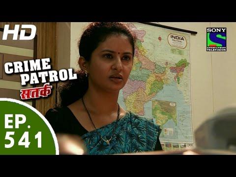 Crime Patrol - क्राइम पेट्रोल सतर्क -Bhram Part-I-Episode 541 - 8th August, 2015