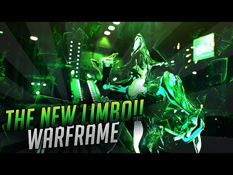 THE NEW LIMBO!! (Warframe)
