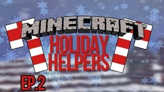 """WREATHS"" Minecraft Holiday Helpers Ep 2"