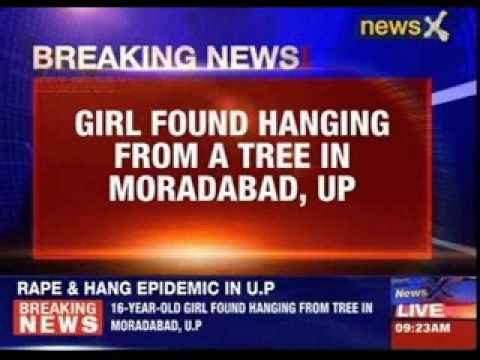 Rape and hang epidemic in Uttar Pradesh
