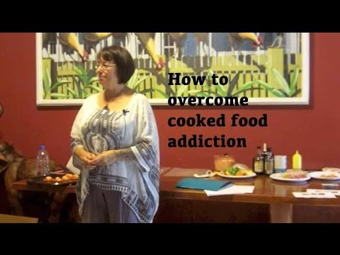 How To Overcome Cooked Food Addiction