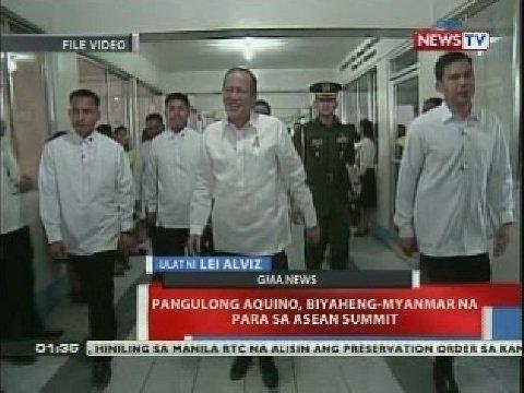 Pangulong Aquino, biyaheng-Myanmar na para sa Asean summit