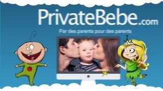 Vidéo de présentation de Privatebebe.com, le service de partage privé pour la famille !