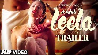 Trailer Ek Paheli Leela Sunny Leone