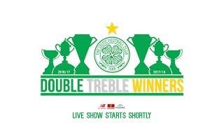 Celtic FC - LIVE - #DoubleTreble Champions Parade! 🚍 🏆🏆🏆 x2