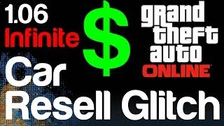 GTA 5 Online 1.06 Infinite Money Glitch Car Resell
