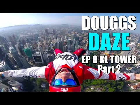 KL TOWER PART 2 | DOUGGS DAZE | EP8