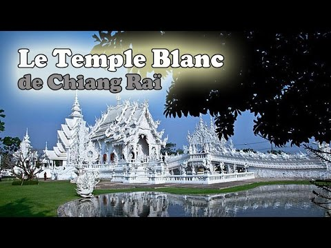 visiter le temple blanc (wat rong khun)
