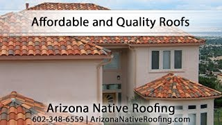 [Affordable and Quality Roofs With Arizona Native Roofing] Video