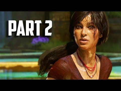 Uncharted Lost Legacy Gameplay Part 2 - Chapter 3 - Uncharted Lost Legacy Walkthrough PS4 PRO