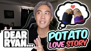Potato Love Story! (Dear Ryan)