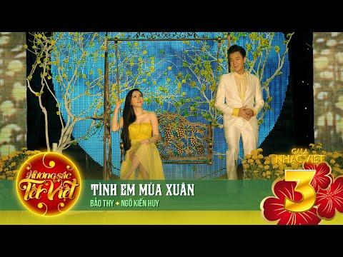 Tình Em Mùa Xuân - Bảo Thy, Ngô Kiến Huy [Hương Sắc Tết Việt] (Official)