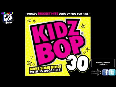 Kidz Bop Kids: Watch Me (Whip/Nae Nae)