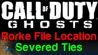 COD Ghosts: Severed Ties Rorke File Location (Call Of Duty