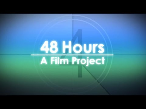 48 Hours: A Film Project