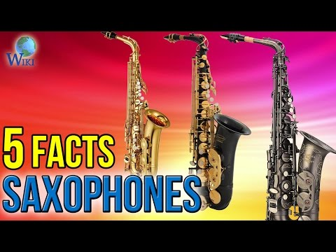 Saxophones: 5 Fast Facts