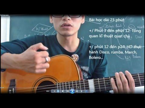Học guitar quạt chả tổng quan (Accord basic) (Bài 16 - GPT guitar school)