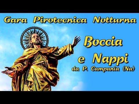 SUCCIVO (Ce) - Ss. Salvatore 2017 - BOCCIA e NAPPI (Notturno)