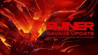 RUINER - Savage Update Trailer