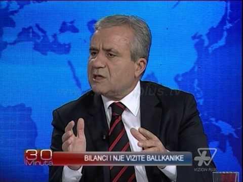 30 minuta - Bilanci i nje vizite ballkanike - 11 Nentor 2014 - Aktualitet - Vizion Plus