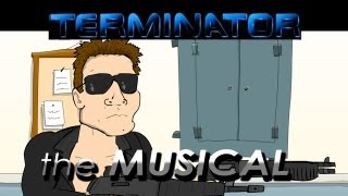 ♪ Terminator The Musical - Animation Parody
