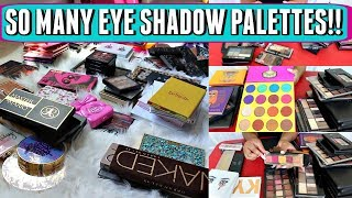 HELP ME DECLUTTER MY 113 EYE SHADOW PALETTES! | EYE SHADOW COLLECTION AND DECLUTTER 2018