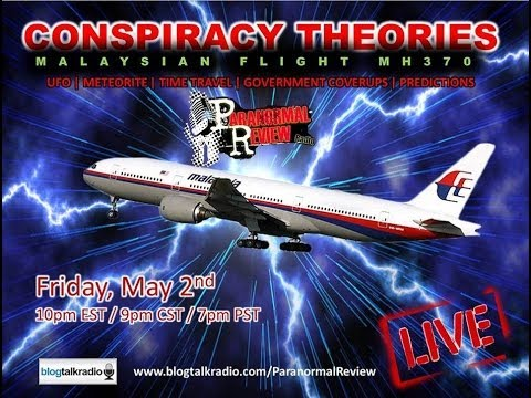 Paranormal Review Radio - Conspiracy Theories: Malaysian Flight MH370