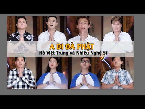 [Nhạc Phật] - A Di Đà Phật - Hồ Việt Trung,Lâm Vũ,Châu Gia Kiệt,Hứa Minh Đạt... (Official)