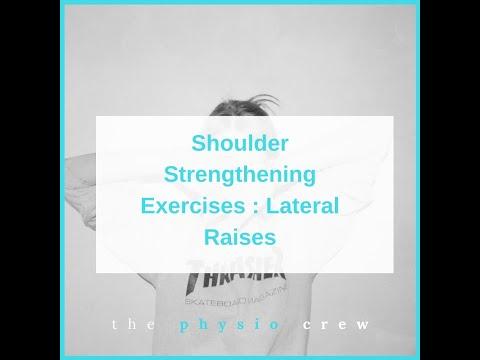 Shoulder Strengthening Exercises : Lateral Raises