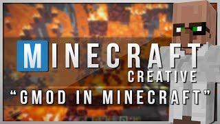 Minecraft Creative | GMOD IN MINECRAFT! | Mods Showcase